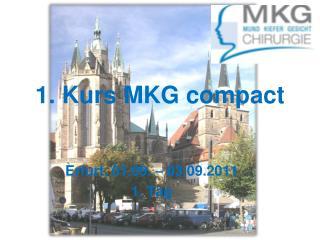 1. Kurs MKG compact