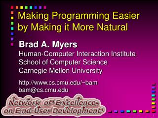 Making Programming Easier by Making it More Natural
