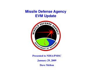 Missile Defense Agency EVM Update