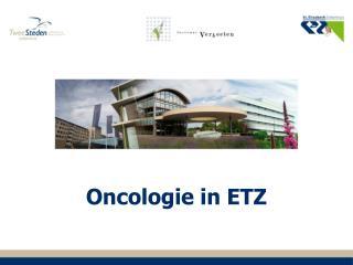 Oncologie in ETZ