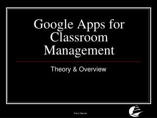 Google Apps for Classroom Management