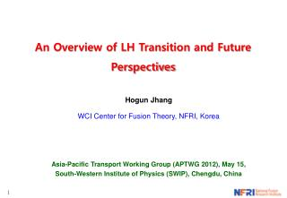 An Overview of LH Transition and Future Perspectives