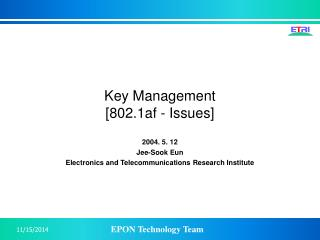 Key Management [802.1af - Issues]