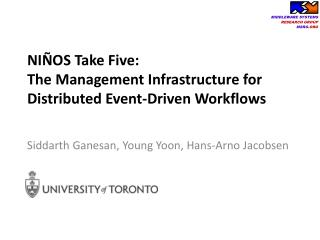 NI�OS Take Five:  The  Management Infrastructure  for Distributed  Event-Driven Workflows