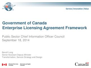 Government of Canada Enterprise  Licensing Agreement Framework