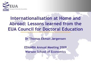 Dr Thomas Ekman Jørgensen EDAMBA Annual Meeting 2009 Warsaw School of Economics