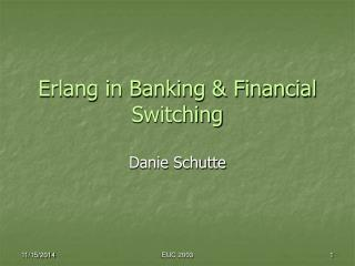 Erlang in Banking & Financial Switching