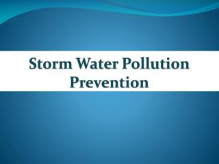 Storm Water Pollution Prevention