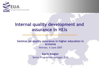 Internal quality development and assurance in HEIs