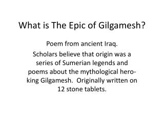 What is The Epic of Gilgamesh?