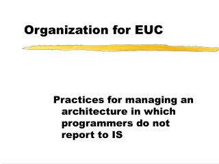 Organization for EUC