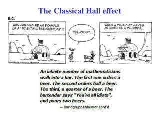 The Classical Hall effect