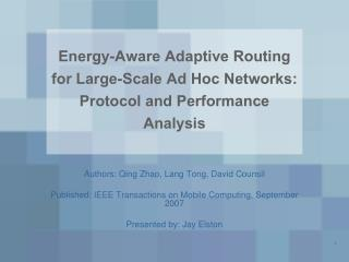 Energy-Aware Adaptive Routing for Large-Scale Ad Hoc Networks: Protocol and Performance Analysis