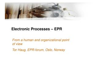 Electronic Processes – EPR