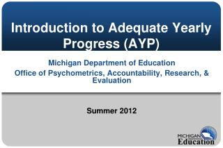 Introduction to Adequate Yearly Progress (AYP)