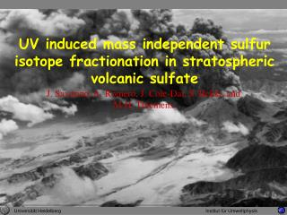 UV induced mass independent sulfur isotope fractionation in stratospheric volcanic sulfate