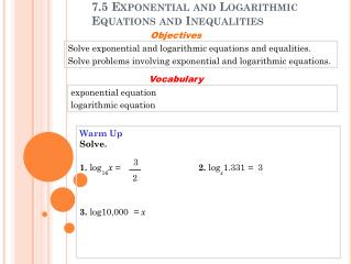 7.5 Exponential and Logarithmic Equations and Inequalities