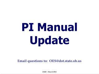 PI Manual Update