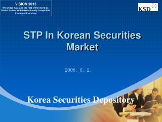 STP In Korean Securities Market
