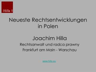 Neueste Rechtsentwicklungen  i n Polen