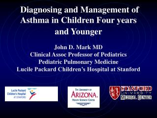 Diagnosing and Management of Asthma in Children Four years and Younger