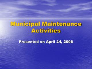Municipal Maintenance Activities