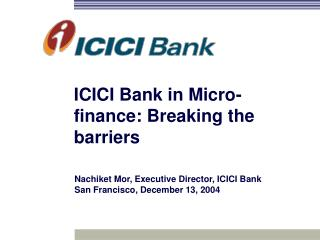 ICICI Bank in Micro-finance: Breaking the barriers