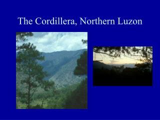 The Cordillera, Northern Luzon