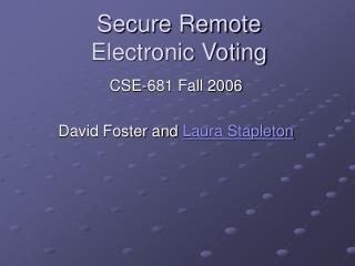 Secure Remote Electronic Voting