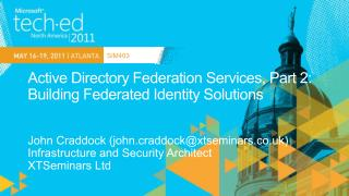 Active Directory Federation Services, Part 2:  Building Federated Identity Solutions