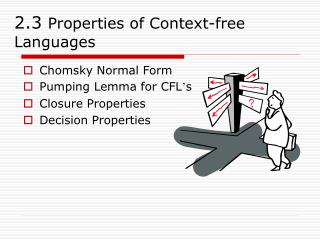 2.3 Properties of Context-free Languages