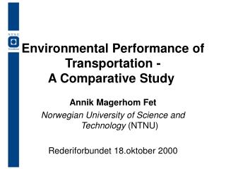 Environmental Performance of Transportation - A Comparative Study