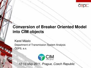 Conversion of Breaker Oriented Model into CIM objects