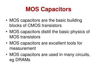 MOS Capacitors
