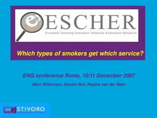 Which types of smokers get which service?