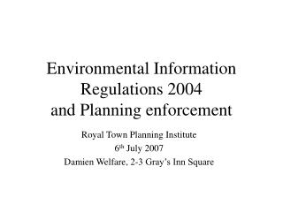 Environmental Information  Regulations 2004 and Planning enforcement