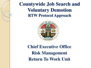 Countywide Job Search and Voluntary Demotion  RTW Protocol Approach