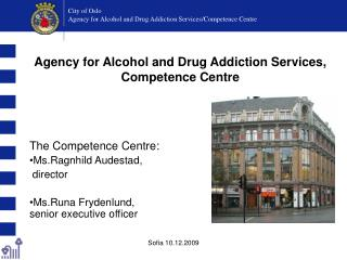 City of Oslo Agency for Alcohol and Drug Addiction Services / Competence Centre