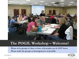 The POGIL Workshop – Welcome!