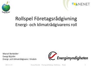 Rollspel F�retagsr�dgivning Energi- och klimatr�dgivarens roll