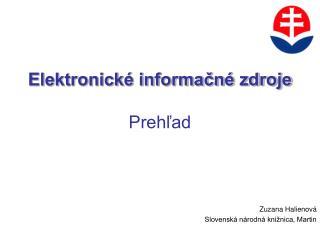 Elektronick� informa?n� zdroje Preh?ad