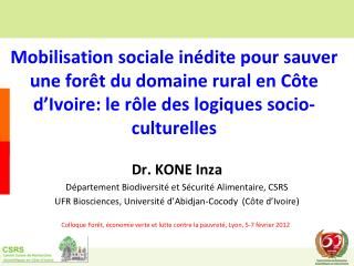 Dr. KONE Inza D�partement Biodiversit� et S�curit� Alimentaire, CSRS