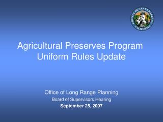 Agricultural Preserves Program   Uniform Rules Update