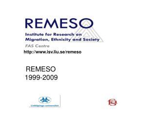REMESO     1999-2009