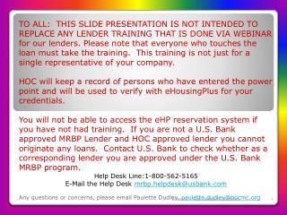 Lender Training Presentation February 8, 2013