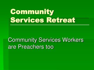 Community Services Retreat