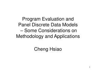 Essential Issues for Program Evaluation Panel Discrete Choice Models