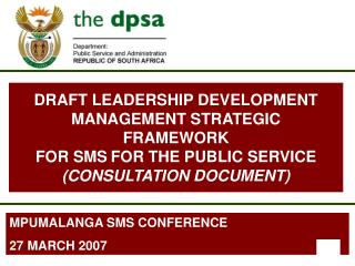 MPUMALANGA SMS CONFERENCE 27 MARCH 2007