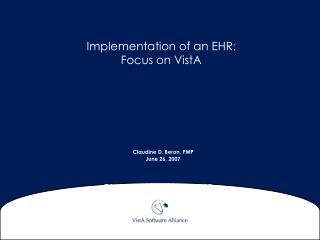 Implementation of an EHR:  Focus on VistA