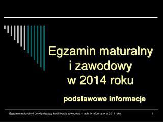 Egzamin maturalny i zawodowy w 2014 roku